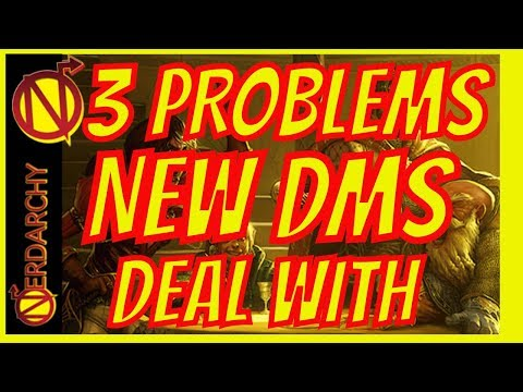 3 NEW DM Problems in Dungeons and Dragons- D&D Discussions