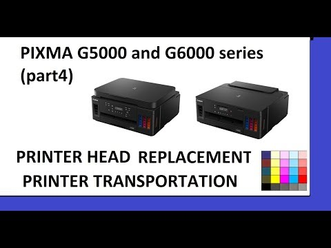 PIXMA G5040 G5050 G6040 G6050 (part4) - Printer head replacement, Head Cleaning, Transport, code1366