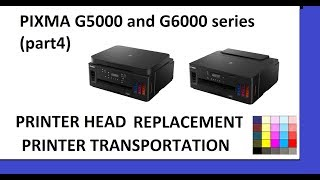 P XMA G5040 G5050 G6040 G6050 part4   Printer head replacement Head Cleaning Transport code1366