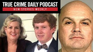 Wealthy South Carolina family's double-murder mystery; Sarah Lawrence College sex cult case - TCDPOD