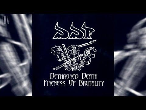 DDT - Dethroned Death / Fineness of Brutality (Full compilation HQ)