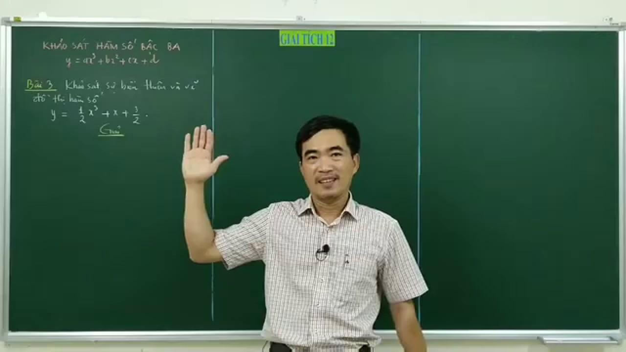Khảo sát sự biến thiên và vẽ đồ thị hàm số bậc ba #3