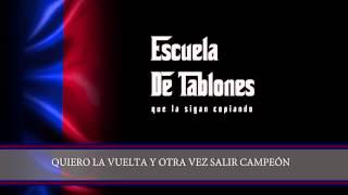 "Tema Nuevo 2015 - ""EL PADRINO"" - La Gloriosa - Escuela de Tablones San Lorenzo"