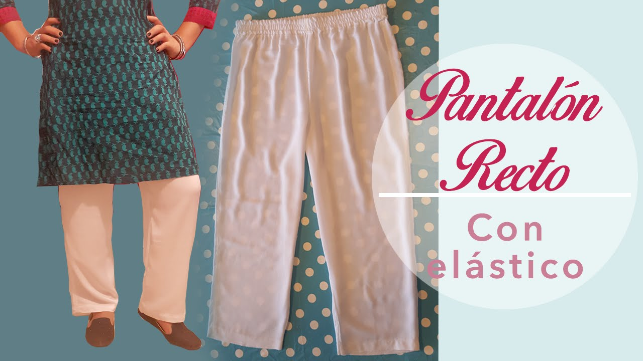 Pantalón recto con elástico ~Tutorial ~Patrones y costura. - YouTube