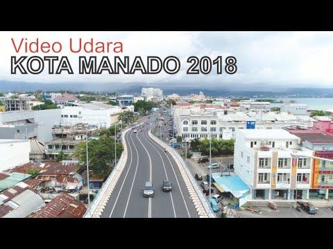 Pesona Kota Manado 2018, Ibukota Provinsi dan Kota Terbesar di Sulawesi Utara - Video Udara Drone