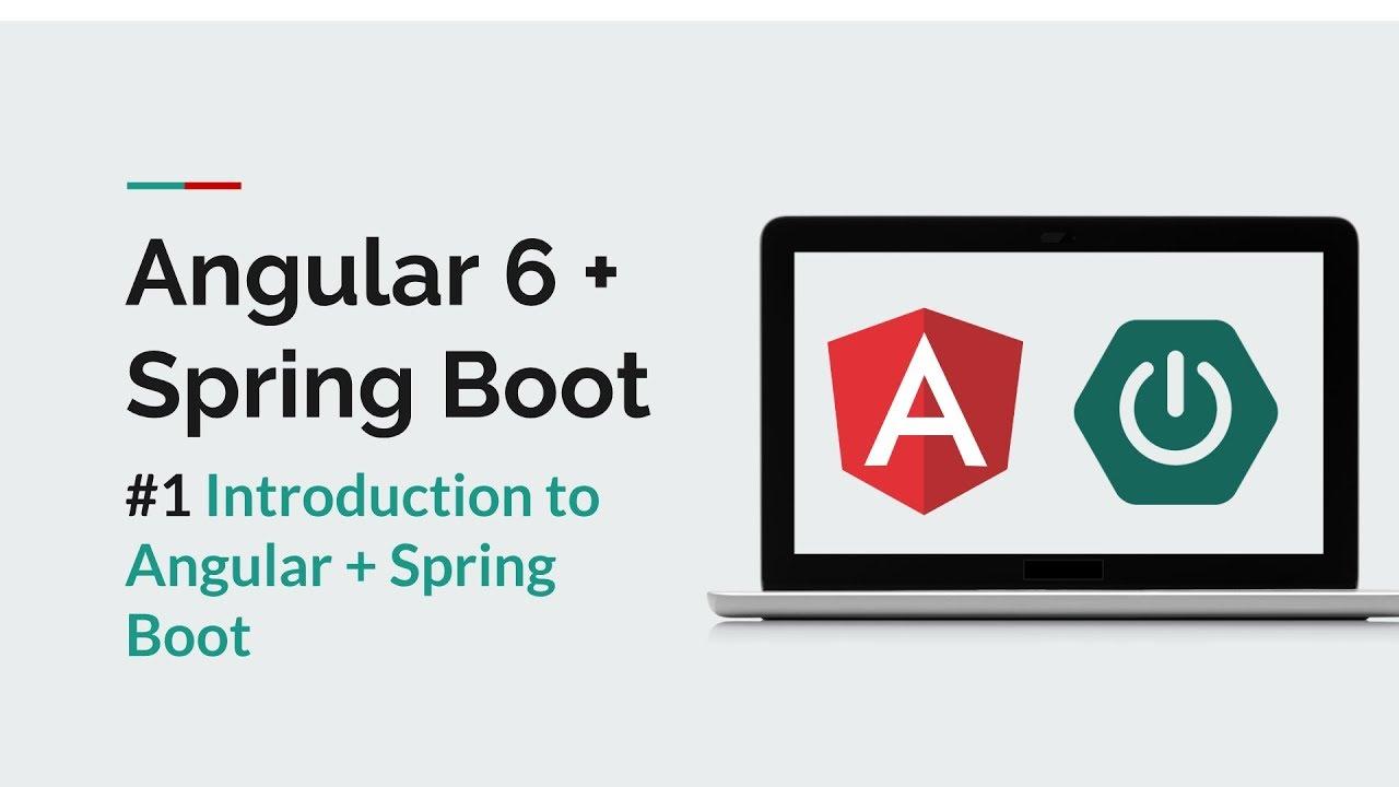 Angular 6 + Spring Boot] #1