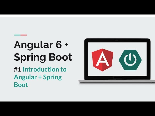 [Angular 6 + Spring Boot] #1 Introduction to Angular + Spring Boot