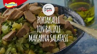 """SUPERFRESH """"Portakallı Ton Balıklı Makarna Salatası"""""""