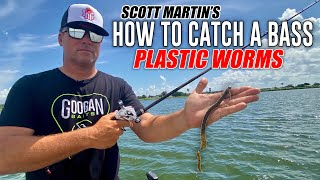 How to Catch a Bass on a Plastic Worm - Scott Martin