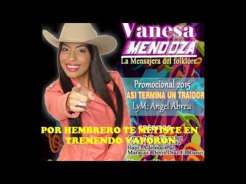 Vanesa Mendoza y su tema: Así Termina un traidor