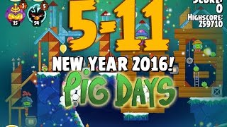 Angry Birds Seasons The Pig Days 5-11 New Year 2016 3-Star Walkthrough