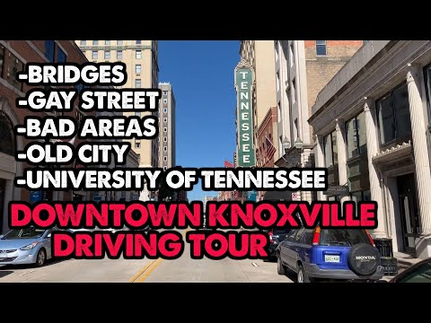 I Drove Through Downtown Knoxville, Tennessee. This Is What I Saw.
