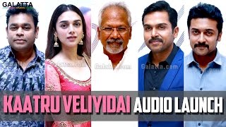 Kaatru Veliyidai Audio Launch Exclusive Show