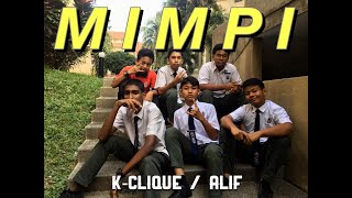 Cover images K-CLIQUE - MIMPI (feat Alif) [MV COVER]  -BamBil Production