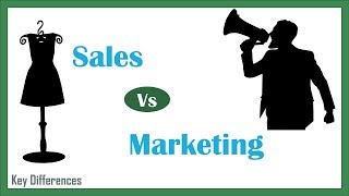 Sales Vs Marketing: Difference between them with definition, process & comparison chart
