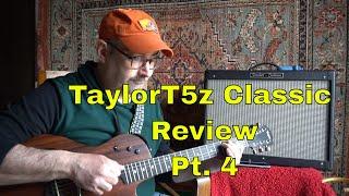 Taylor T5z Classic Review Pt. 4