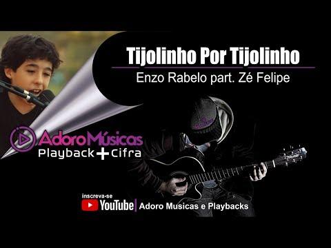 tijolinho-por-tijolinho-enzo-rabelo-part.-zé-felipe-playback-+-cifra