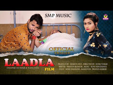 Laadla : Official Trailer   Deepak Kumar I Aanchal Mehra I Babita Sharma I 2019 SMP Music