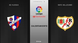 Calentamiento SD Huesca vs Rayo Vallecano