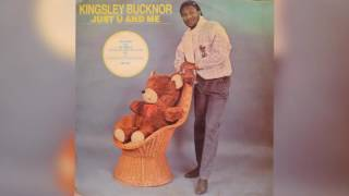 Kingsley Bucknor Don t Give Up Your Love
