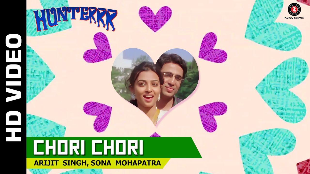 Download Chori Chori Official Video | Hunterrr | Arijit Singh & Sona Mohapatra