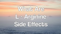 What Are L Arginine Side Effects