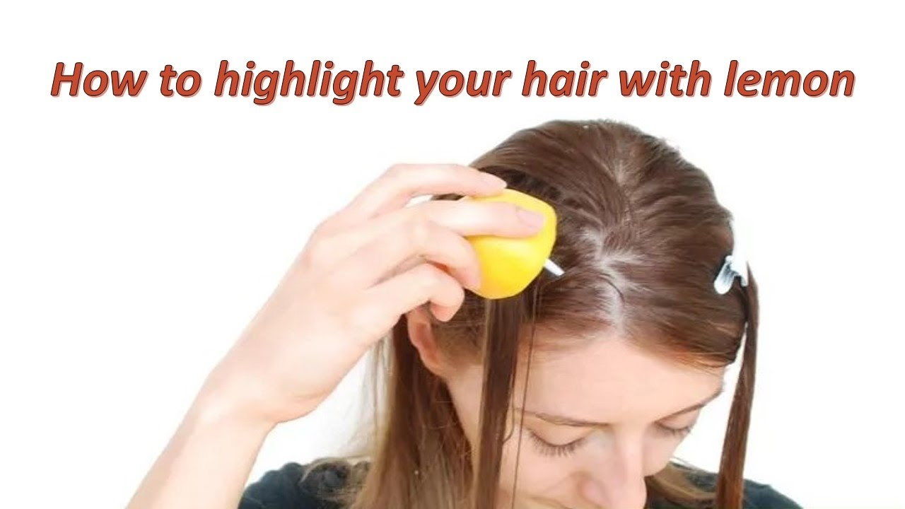 How to highlight your hair with lemon how to naturally highlight how to highlight your hair with lemon how to naturally highlight your hair with lemon pmusecretfo Gallery