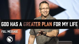 Greater Than: God Has a Greater Plan for My Life - Full Service