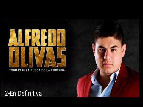 Mix Alfredo Olivas 2018 ( + Rueda de la Fortuna )