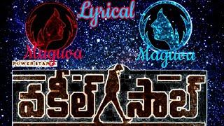 Maguva maguva lyrical song , Vakeel saab , Sid sriram , Thaman musical    Pawan kalyan    YP channel