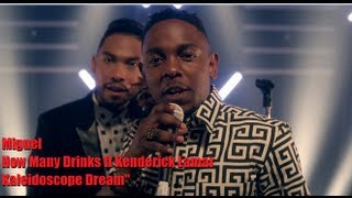 Download Video Miguel How Many Drinks Rmx Ft Kendrick Lamar (Official Video Released) MP3 3GP MP4