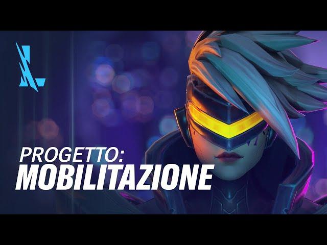 PROGETTO: Mobilitazione | Trailer aspetti PROGETTO - League of Legends: Wild Rift