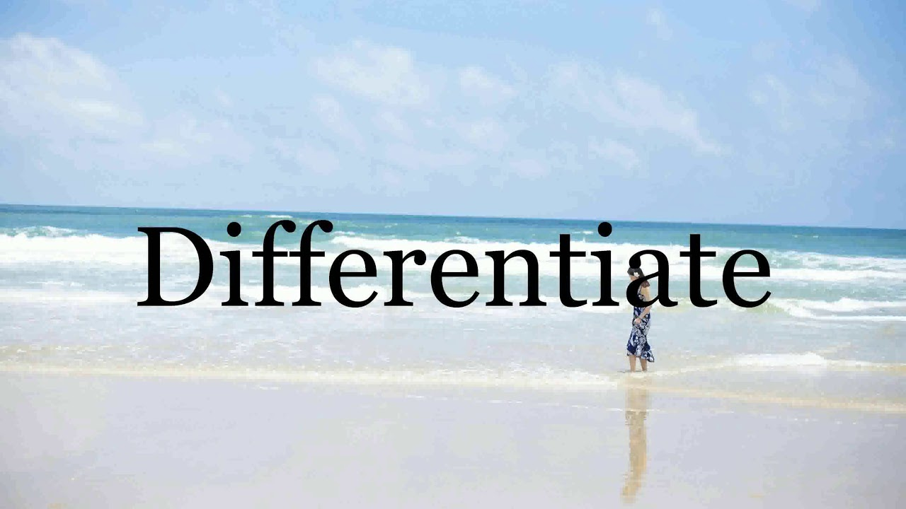 How To Pronounce Differentiate🌈🌈🌈🌈🌈🌈Pronunciation Of