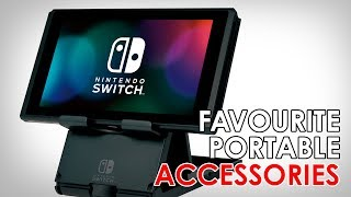 My Favourite Portable Switch Accessories