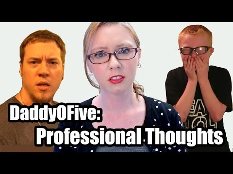 Thumbnail: Professional Thoughts on DaddyOFive