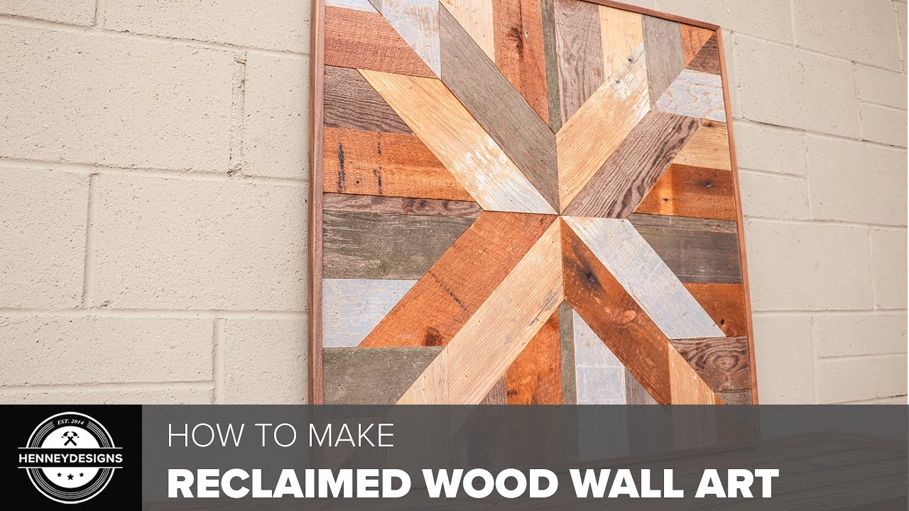 Diy Reclaimed Wood Wall Art Woodworking