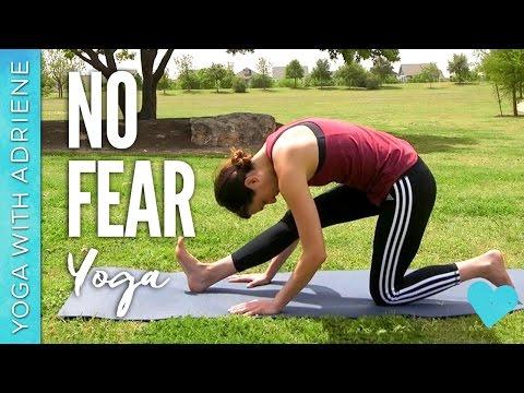 No Fear Yoga - Yoga With Adriene