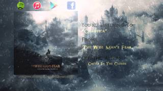 Watch Wise Mans Fear Chaotica video