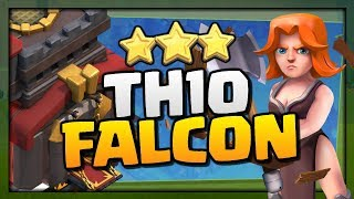 EPIC STRATEGY - TH10 Falcon 3 Star Attacks in Clash of Clans [2018]