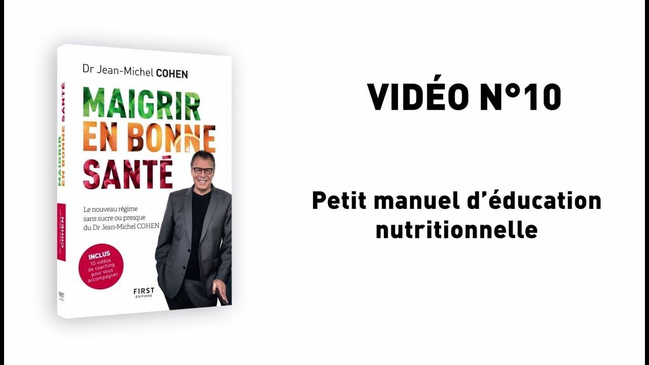 Vidéo 10 : Jean-Michel Cohen – Maigrir en bonne santé