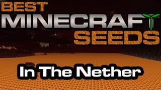 Best Minecraft Seeds - In The Nether [Xbox 360 Edition]