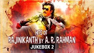 Hits of Rajnikant by A.R.Rahman - Jukebox 2