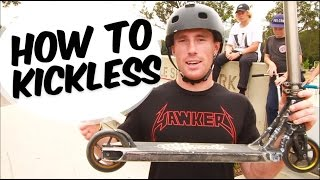 HOW TO KICKLESS REWIND - SCOOTER TRICK TIPS