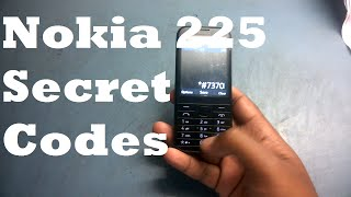 Nokia 225 Secret Codes