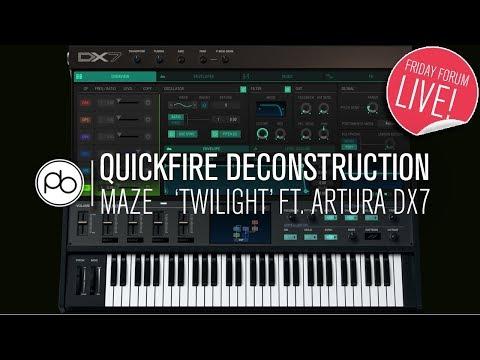 Maze - 'Twilight' Quickfire Deconstruction feat. Arturia DX7 Plugin (FFL!)
