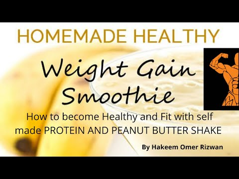 homemade-weight-gainer-recipe-ii-weak-people-ii-موٹا-ہونے-ک-لیئے-ii-to-become-healthy-and-fit-ii
