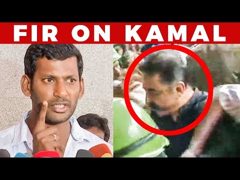 SHOCKING: FIR On Kamal? - Vishal Reacts