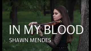 IN MY BLOOD - Shawn Mendes | violin cover by Ada Furmaniak Video