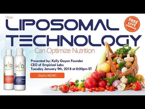 How Liposomal Technology can Optimize Nutrition webinar - January 2018