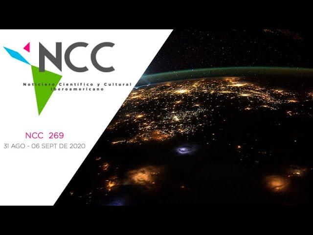 Noticiero Científico y Cultural Iberoamericano, emisión 269. 31 de Agosto al 06 de Septiembre 2020.